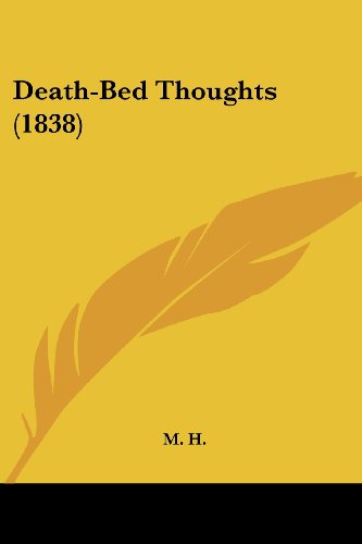 9781436819428: Death-Bed Thoughts (1838)