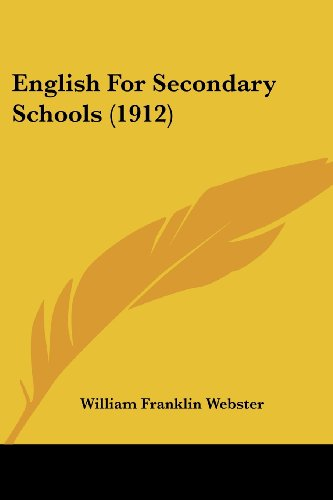 9781436835664: English For Secondary Schools (1912)