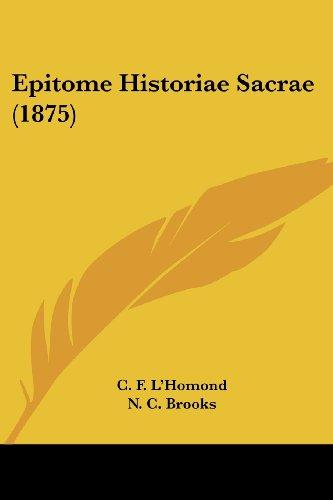 9781436837026: Epitome Historiae Sacrae (1875)