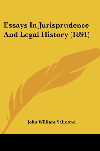 9781436837941: Essays In Jurisprudence And Legal History (1891)
