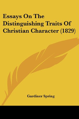 9781436838375: Essays On The Distinguishing Traits Of Christian Character (1829)