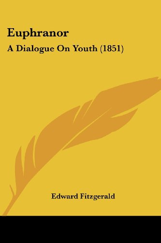 9781436839785: Euphranor: A Dialogue On Youth (1851)