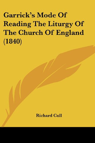 9781436856171: Garrick's Mode Of Reading The Liturgy Of The Church Of England (1840)