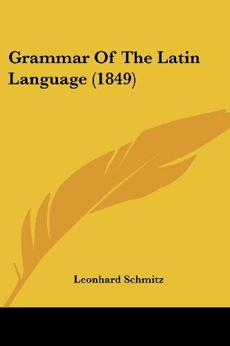 9781436862042: Grammar Of The Latin Language (1849)