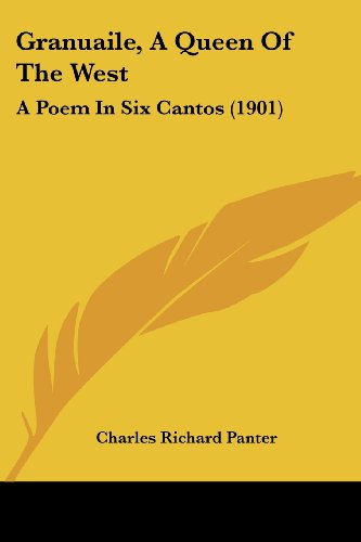 9781436862363: Granuaile, A Queen Of The West: A Poem In Six Cantos (1901)