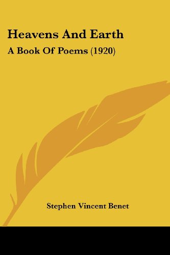 9781436867887: Heavens And Earth: A Book Of Poems (1920)