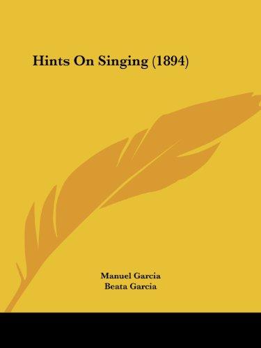 9781436870887: Hints On Singing (1894)