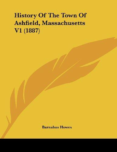 9781436875141: History Of The Town Of Ashfield, Massachusetts V1 (1887)