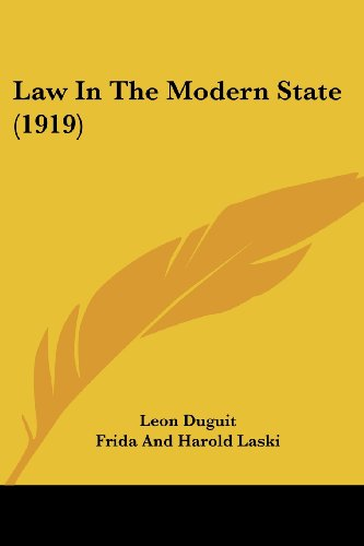 9781436884501: Law In The Modern State (1919)
