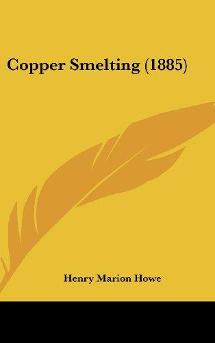 9781436887106: Copper Smelting (1885)