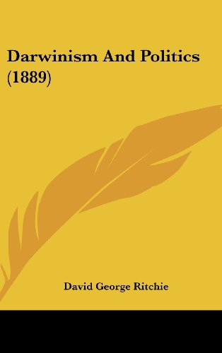 9781436887137: Darwinism and Politics (1889)
