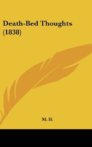 9781436887144: Death-Bed Thoughts (1838)