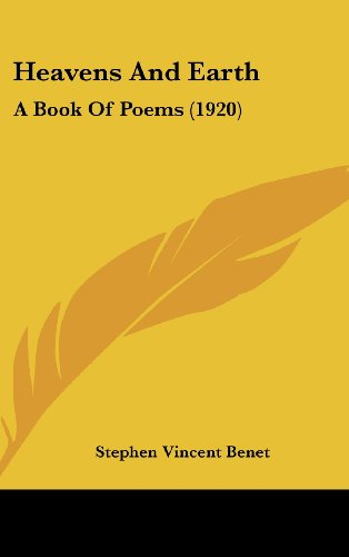 9781436887311: Heavens And Earth: A Book Of Poems (1920)