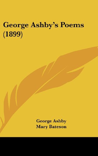 9781436889674: George Ashby's Poems (1899)
