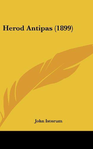 9781436893794: Herod Antipas (1899)