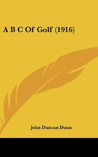 9781436895804: A B C Of Golf (1916)