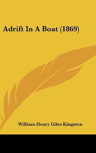 9781436895828: Adrift In A Boat (1869)