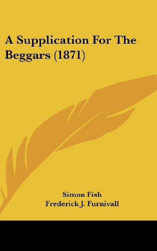 9781436897044: A Supplication For The Beggars (1871)