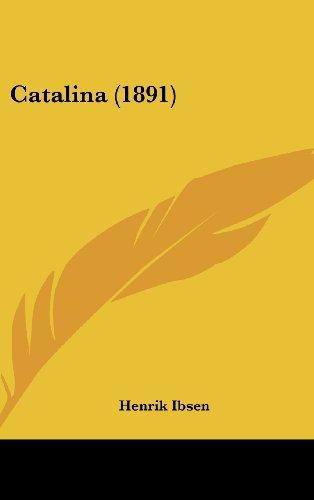 9781436899499: Catalina (1891)