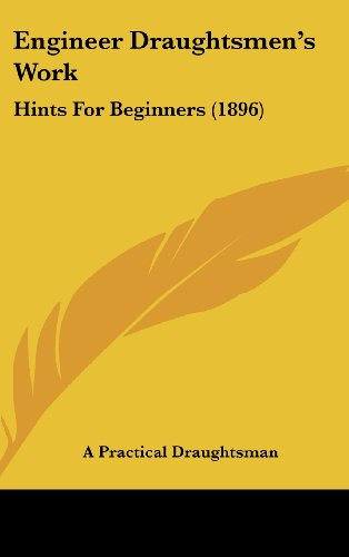9781436902298: Engineer Draughtsmen's Work: Hints for Beginners (1896)