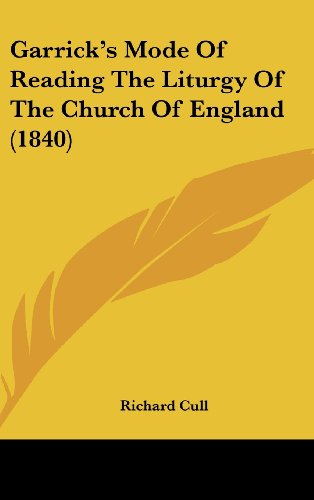 9781436905770: Garrick's Mode Of Reading The Liturgy Of The Church Of England (1840)