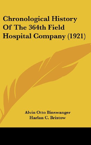9781436906265: Chronological History Of The 364th Field Hospital Company (1921)