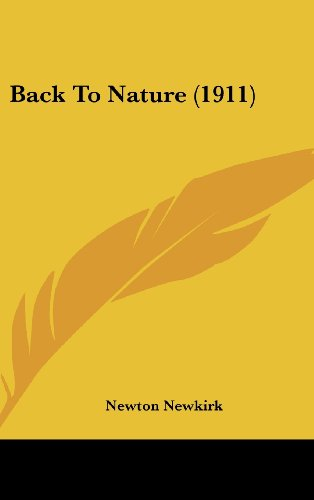 9781436911375: Back To Nature (1911)