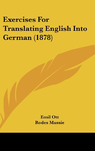 9781436911603: Exercises For Translating English Into German (1878)