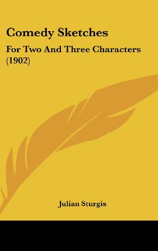 9781436914758: Comedy Sketches: For Two And Three Characters (1902)