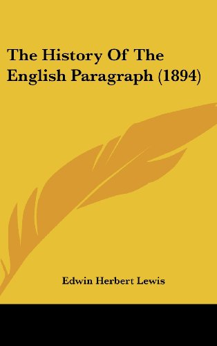 9781436921084: The History Of The English Paragraph (1894)