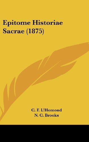 9781436923101: Epitome Historiae Sacrae (1875)
