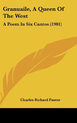 9781436923897: Granuaile, A Queen Of The West: A Poem In Six Cantos (1901)