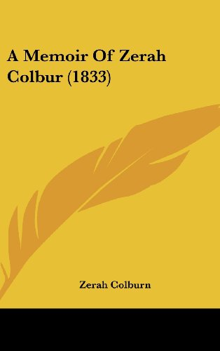 9781436924122: A Memoir Of Zerah Colbur (1833)