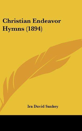 9781436925334: Christian Endeavor Hymns (1894)