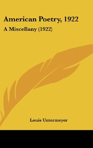 9781436925761: American Poetry, 1922: A Miscellany (1922)