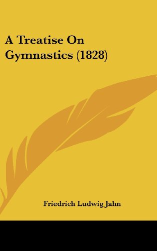 9781436927154: A Treatise On Gymnastics (1828)