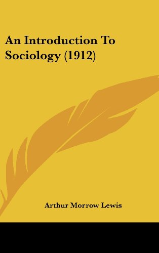 9781436927239: An Introduction To Sociology (1912)