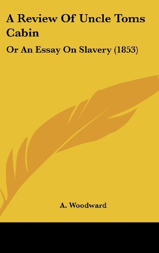9781436927857: A Review of Uncle Toms Cabin: Or an Essay on Slavery (1853)