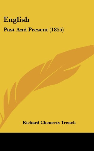 9781436931298: English: Past And Present (1855)