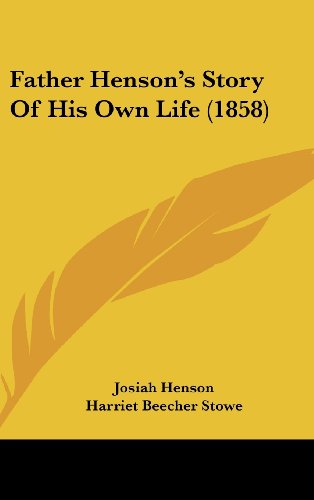 9781436931328: Father Henson's Story Of His Own Life (1858)