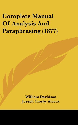 9781436933957: Complete Manual of Analysis and Paraphrasing (1877)