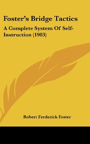 9781436936071: Foster's Bridge Tactics: A Complete System Of Self-Instruction (1903)