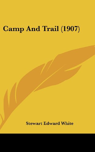 9781436937771: Camp And Trail (1907)