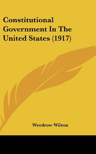 9781436937825: Constitutional Government In The United States (1917)