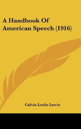 9781436939782: A Handbook Of American Speech (1916)