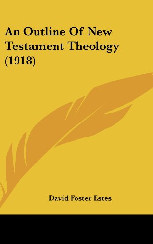 9781436944465: An Outline Of New Testament Theology (1918)