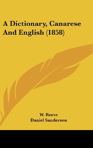 9781436948920: A Dictionary, Canarese And English (1858)