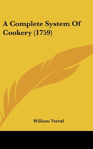 9781436952866: A Complete System Of Cookery (1759)