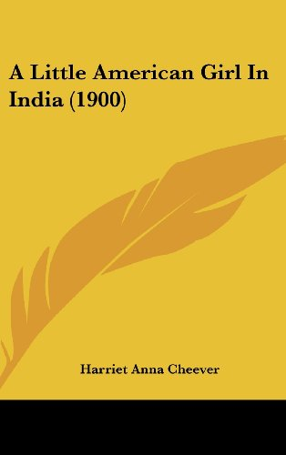 9781436957892: A Little American Girl in India (1900)