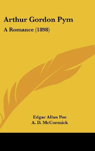 9781436961554: Arthur Gordon Pym: A Romance (1898)